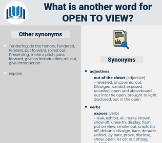 open to view, synonym open to view, another word for open to view, words like open to view, thesaurus open to view
