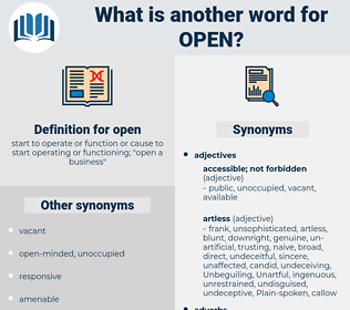 open, synonym open, another word for open, words like open, thesaurus open