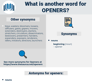 openers, synonym openers, another word for openers, words like openers, thesaurus openers