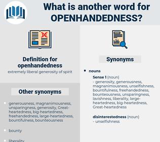 openhandedness, synonym openhandedness, another word for openhandedness, words like openhandedness, thesaurus openhandedness