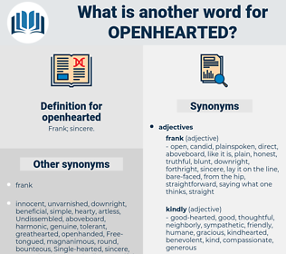 openhearted, synonym openhearted, another word for openhearted, words like openhearted, thesaurus openhearted