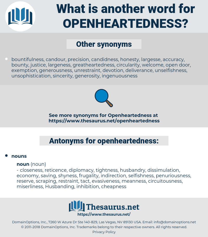 openheartedness, synonym openheartedness, another word for openheartedness, words like openheartedness, thesaurus openheartedness