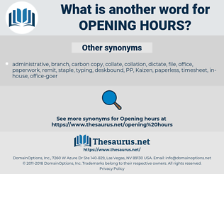 opening hours, synonym opening hours, another word for opening hours, words like opening hours, thesaurus opening hours