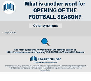 opening of the football season, synonym opening of the football season, another word for opening of the football season, words like opening of the football season, thesaurus opening of the football season