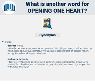 opening one heart, synonym opening one heart, another word for opening one heart, words like opening one heart, thesaurus opening one heart
