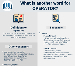 operator, synonym operator, another word for operator, words like operator, thesaurus operator