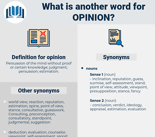 opinion, synonym opinion, another word for opinion, words like opinion, thesaurus opinion