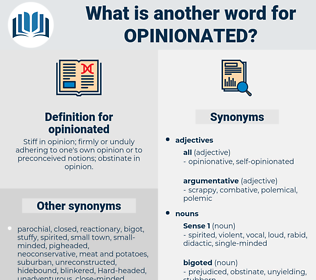 opinionated, synonym opinionated, another word for opinionated, words like opinionated, thesaurus opinionated