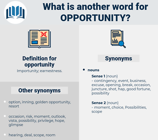 opportunity, synonym opportunity, another word for opportunity, words like opportunity, thesaurus opportunity