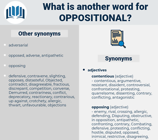 oppositional, synonym oppositional, another word for oppositional, words like oppositional, thesaurus oppositional