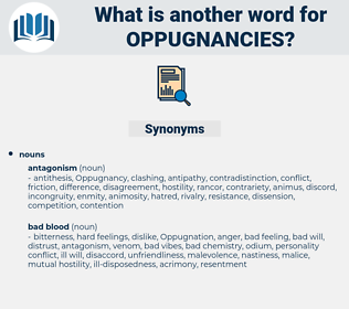 oppugnancies, synonym oppugnancies, another word for oppugnancies, words like oppugnancies, thesaurus oppugnancies