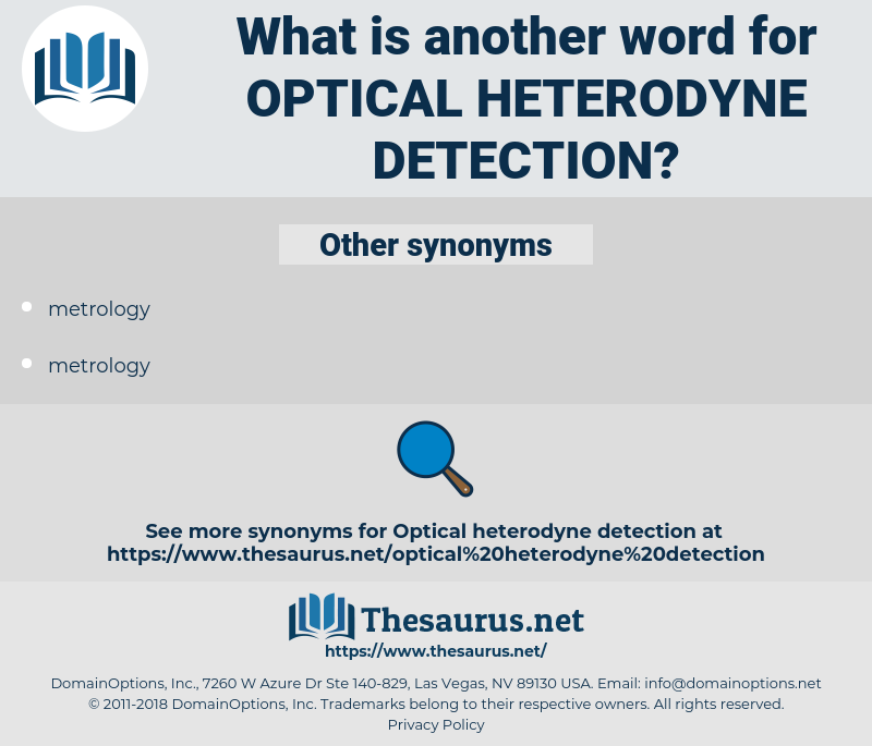 optical heterodyne detection, synonym optical heterodyne detection, another word for optical heterodyne detection, words like optical heterodyne detection, thesaurus optical heterodyne detection