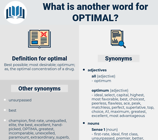 optimal, synonym optimal, another word for optimal, words like optimal, thesaurus optimal