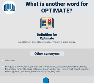 Optimate, synonym Optimate, another word for Optimate, words like Optimate, thesaurus Optimate