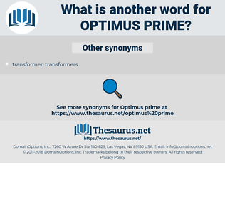 optimus prime, synonym optimus prime, another word for optimus prime, words like optimus prime, thesaurus optimus prime