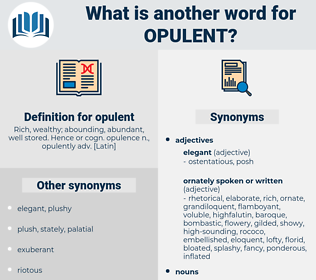 opulent, synonym opulent, another word for opulent, words like opulent, thesaurus opulent