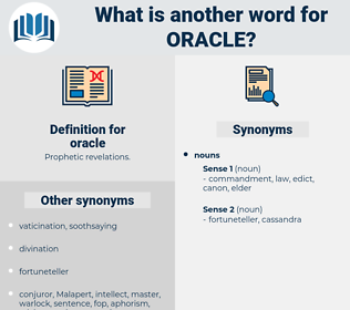 oracle, synonym oracle, another word for oracle, words like oracle, thesaurus oracle