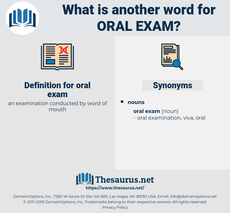 Synonyms for ORAL EXAM - Thesaurus net