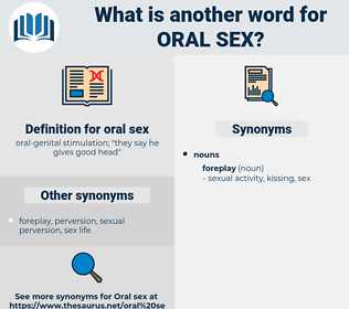 oral sex, synonym oral sex, another word for oral sex, words like oral sex, thesaurus oral sex