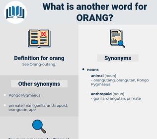 orang, synonym orang, another word for orang, words like orang, thesaurus orang