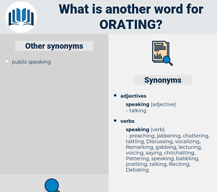 orating, synonym orating, another word for orating, words like orating, thesaurus orating