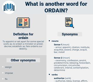 ordain, synonym ordain, another word for ordain, words like ordain, thesaurus ordain