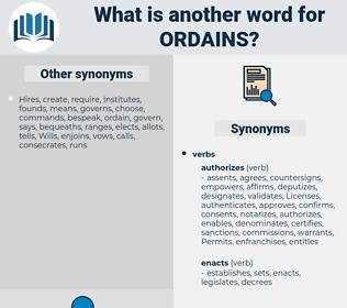 ordains, synonym ordains, another word for ordains, words like ordains, thesaurus ordains