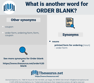 order blank, synonym order blank, another word for order blank, words like order blank, thesaurus order blank