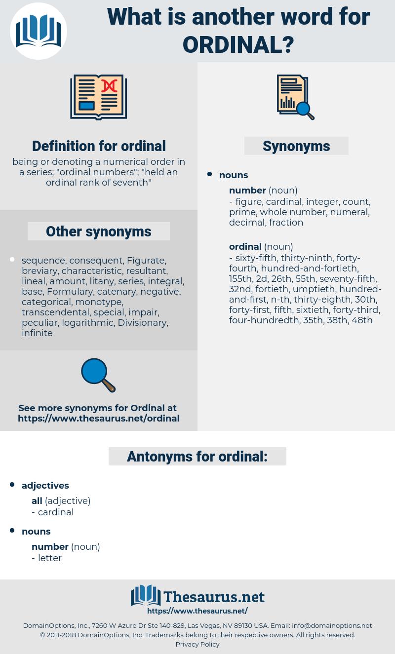 ordinal, synonym ordinal, another word for ordinal, words like ordinal, thesaurus ordinal