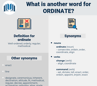 ordinate, synonym ordinate, another word for ordinate, words like ordinate, thesaurus ordinate