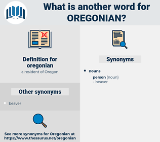 oregonian, synonym oregonian, another word for oregonian, words like oregonian, thesaurus oregonian