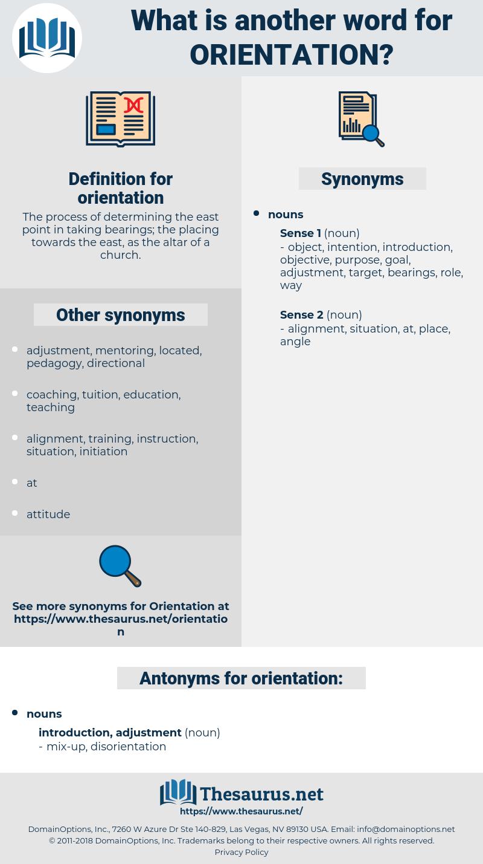 orientation, synonym orientation, another word for orientation, words like orientation, thesaurus orientation