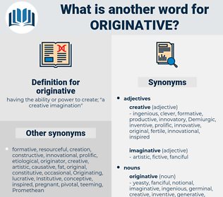 originative, synonym originative, another word for originative, words like originative, thesaurus originative
