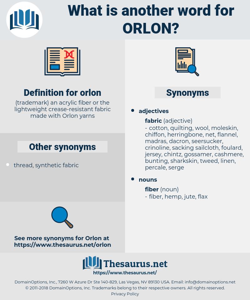 orlon, synonym orlon, another word for orlon, words like orlon, thesaurus orlon
