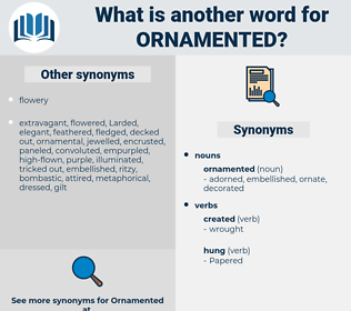 ornamented, synonym ornamented, another word for ornamented, words like ornamented, thesaurus ornamented