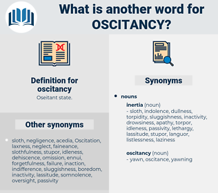 oscitancy, synonym oscitancy, another word for oscitancy, words like oscitancy, thesaurus oscitancy