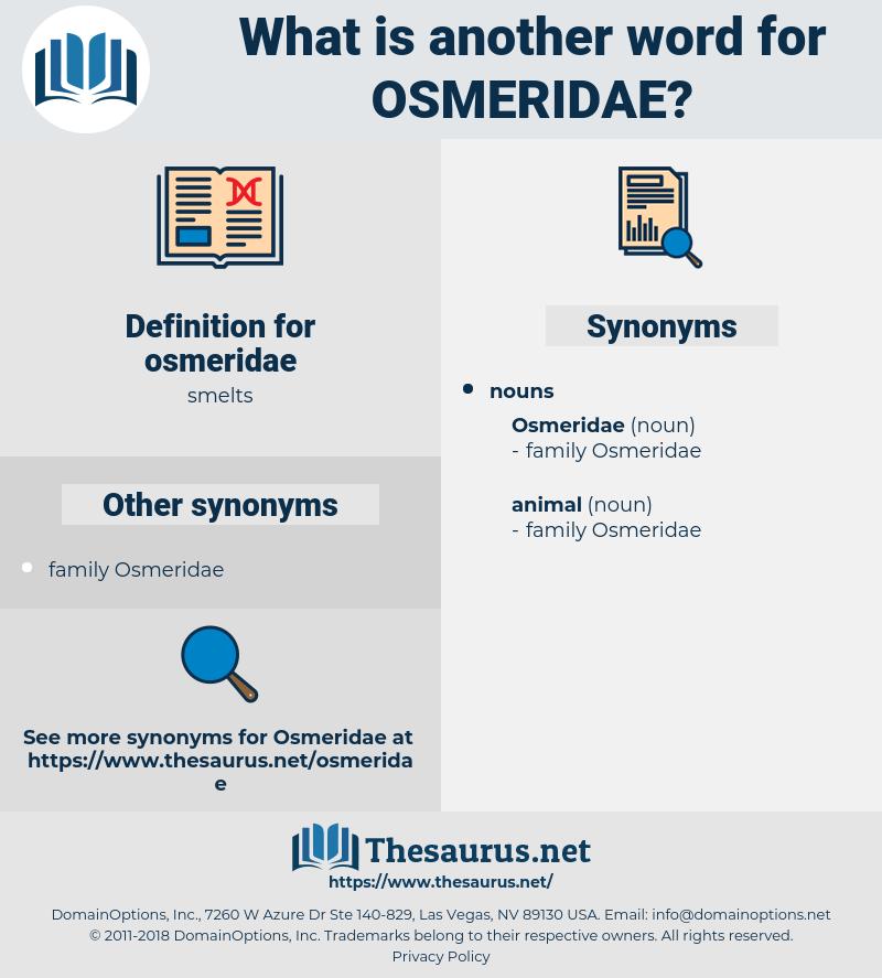 osmeridae, synonym osmeridae, another word for osmeridae, words like osmeridae, thesaurus osmeridae