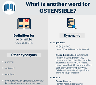 ostensible, synonym ostensible, another word for ostensible, words like ostensible, thesaurus ostensible
