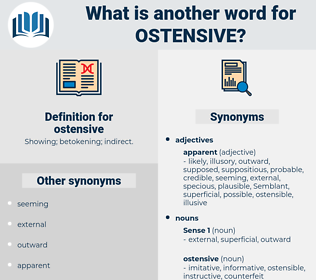 ostensive, synonym ostensive, another word for ostensive, words like ostensive, thesaurus ostensive