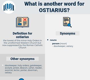 ostiarius, synonym ostiarius, another word for ostiarius, words like ostiarius, thesaurus ostiarius