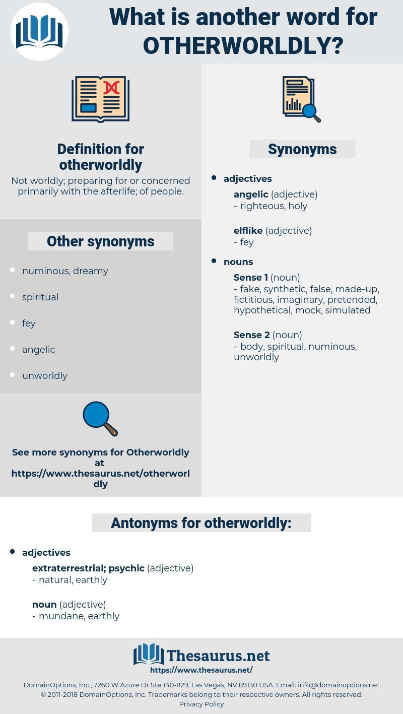 otherworldly, synonym otherworldly, another word for otherworldly, words like otherworldly, thesaurus otherworldly