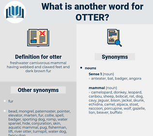 otter, synonym otter, another word for otter, words like otter, thesaurus otter