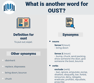 oust, synonym oust, another word for oust, words like oust, thesaurus oust