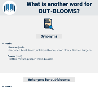 out-blooms, synonym out-blooms, another word for out-blooms, words like out-blooms, thesaurus out-blooms