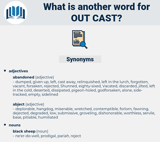 out cast, synonym out cast, another word for out cast, words like out cast, thesaurus out cast