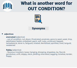 out condition, synonym out condition, another word for out condition, words like out condition, thesaurus out condition