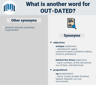 out-dated, synonym out-dated, another word for out-dated, words like out-dated, thesaurus out-dated