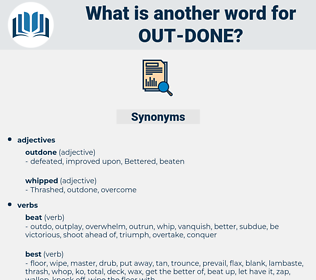 out done, synonym out done, another word for out done, words like out done, thesaurus out done