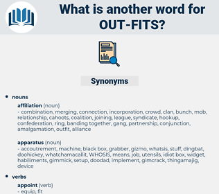 out-fits, synonym out-fits, another word for out-fits, words like out-fits, thesaurus out-fits