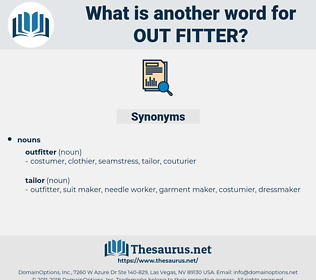 out-fitter, synonym out-fitter, another word for out-fitter, words like out-fitter, thesaurus out-fitter